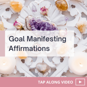 Magical Goal Manifesting Affirmations